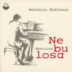 Nebulosa 7inch / Kenichiro Nishihara