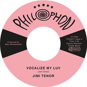 "【7""】Jimi Tenorl - Vocalize My Luv"