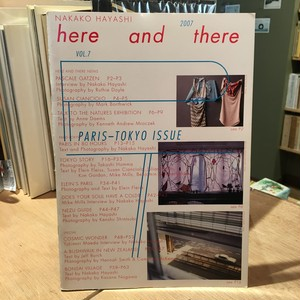 here and there vol.7  :Paris-Tokyo Issue