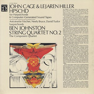 JOHN CAGE & LEJAREN HILLER / BEN JOHNSTON - HPSCHD / String Quartet No. 2