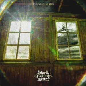 BLACK SWAMP WATER 『Distant Thunder』日本盤仕様