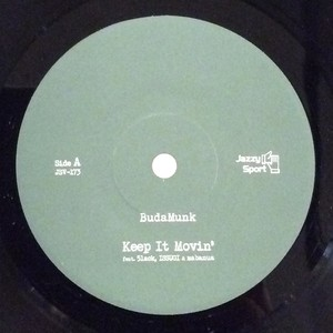 "【再入荷/独占・7""】Budamunk - Keep It Movin' feat. 5lack, ISSUGI & mabanua"
