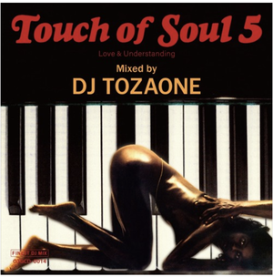 【ラスト1/CD】 DJ TOZAONE - Touch of Soul 5