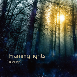 Framing lights / kisekilay