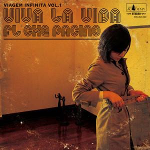 【Fl Che Pacino】Viagem Infinita -Viva La Vida- (CD)