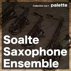 Soalte Saxophone Ensemble 1st album 『palette』