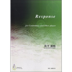 M0010 Response(Contrabass and Oboe player/Y. MATSUDAIRA /Full Score)