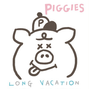 PIGGIES 「LONG VACATION」[7 inch record]