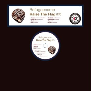 "【残りわずか/12""】Refugeecamp - Raise The Flag (EP)"