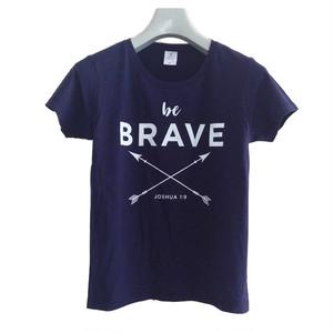 Tシャツ be BRAVE(レディース)