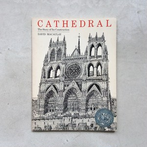 CATHEDRAL : The Story of Its Construction
