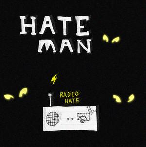 HATEMAN / RADIO HATE
