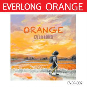 ORANGE / EVERLONG
