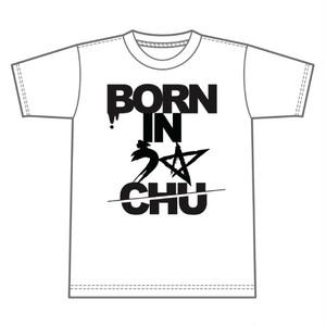 BORN IN う☆CHU Tシャツ
