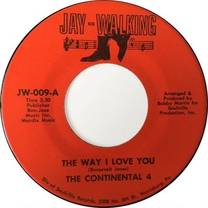Continental 4, The – The Way I Love You / I Don't Have You