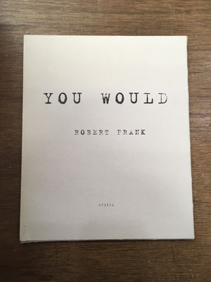 【古書】ROBERT FRANK『YOU WOULD』