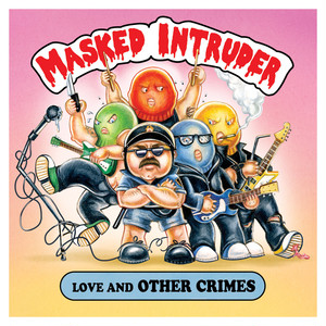 masked intruder / love and other crimes cd