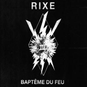 """RIXE - Baptême Du Feu 7"""""""