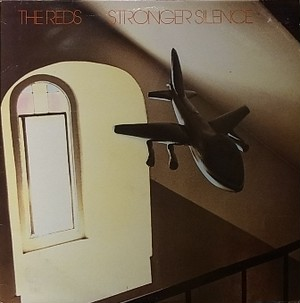 【LP】THE REDS/Stronger Silence
