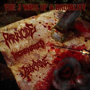 V.A./THE 3 WAYS OF A BRUTALITY