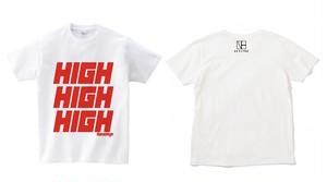 『HIGH HIGH HIGH』T-shirt ※2color