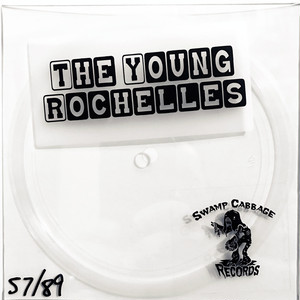 the young rochelles  / gotta keep you alive 5.5""