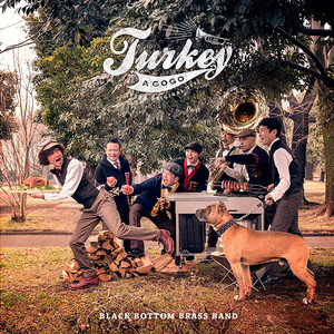 【残りわずか/CD】Black Bottom Brass Band - Turkey A Go Go
