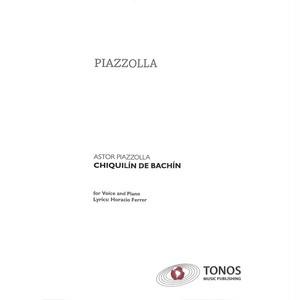 ピアソラ : チキリン・デ・バチン / ピアノソロ