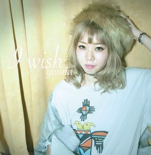 【サイン入り】2ndミニアルバム「I wish...」/優菜