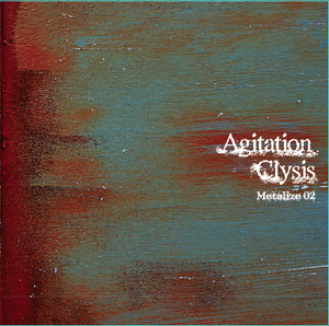 Agitation Clysis ~Meatalize 02~