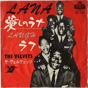 Velvets, The – Lana / Laugh (ザ・ヴェルヴェッツ – 愛しのラナ / ラフ)
