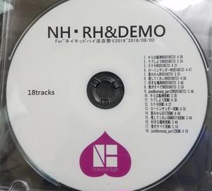 ネイキッドハイ浴衣祭り2018 RH&DEMO CD
