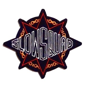 "Slow Squad International ""SLOW GANG PATCH"""