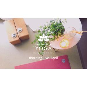 朝ヨガライブサウンド|APRIL 25MIN