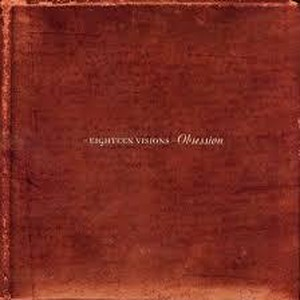【USED】EIGHTEEN VISIONS / OBSESSION