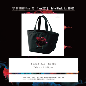 "HOLLOWGRAM ""tour Into Black II"" LUNCH BAG「ROSE」「WORD」"