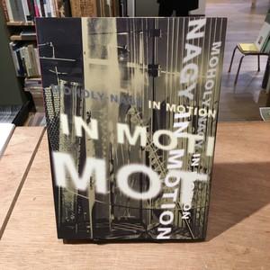 視覚の実験室 モホイ=ナジ / イン・モーション 図録 (カタログ)