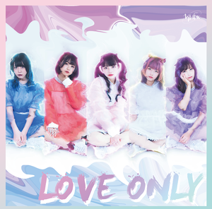 1st EP「LOVE ONLY」