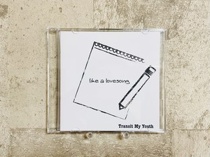 Transit My Youth / like a lovesong