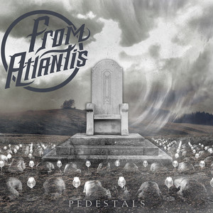 【Post Hardcore】Pedestals/From Atlantis
