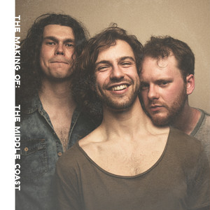 [CD] The Middle Coast / The Making Of: