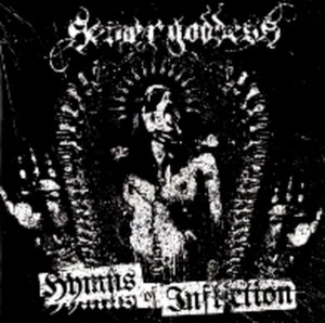 Sewer Goddess - Hymns of Infliction CD