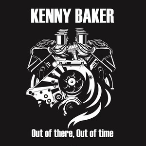 "KENNY BAKER ""OUT OF THERE,OUT OF TIME"" / CD"