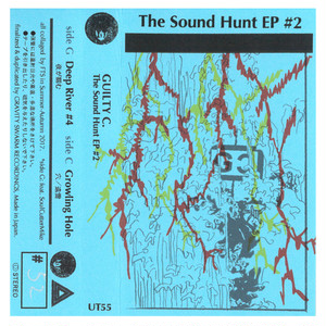 GUILTY C. / The Sound Hunt EP #2