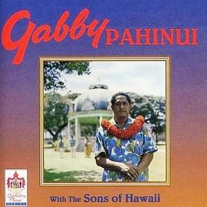 CD 「ギャビー・パヒヌイ・ウィズ・サンズ・オブ・ハワイ」