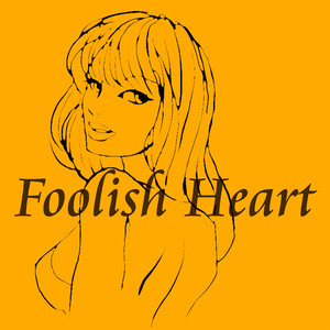Foolish Heart -Funk R&B-