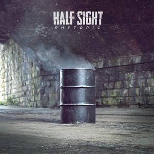 【Melodic Hardcore】Rhetoric/Half Sight