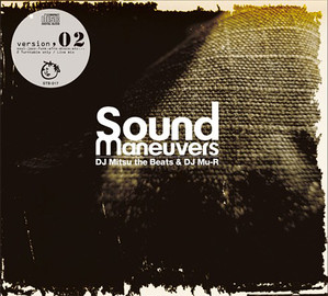 【ラスト1/CD】Sound Maneuvers (DJ Mitsu the Beats & DJ Mu-R) - Sound Maneuvers 2