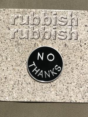 "rubbishrubbish""NO THANKS"""