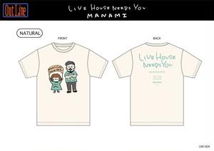 LIVE HOUSE NEEDS YOU Tシャツ/MANAMI×KATO①(UM-004)